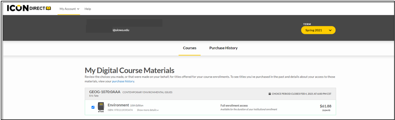 My Digital Course Materials - use the drop down menu on the right side of the window to select an academic term.